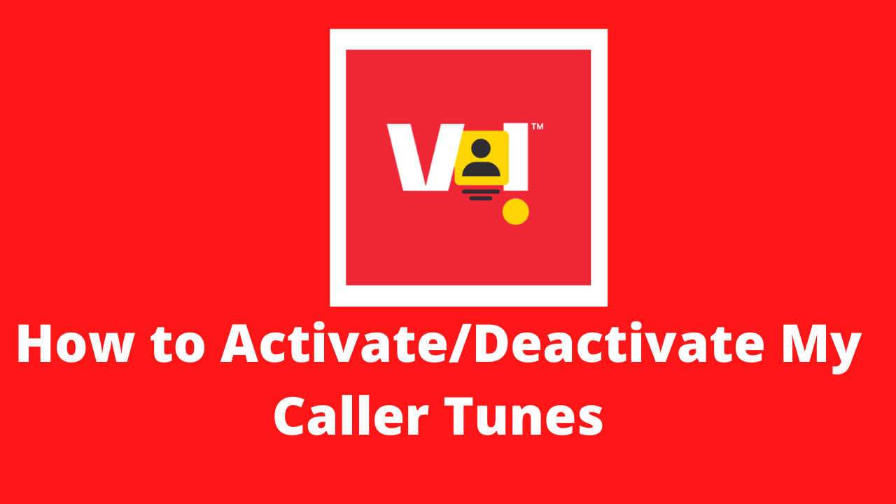 How to Activate/Deactivate My Caller Tunes