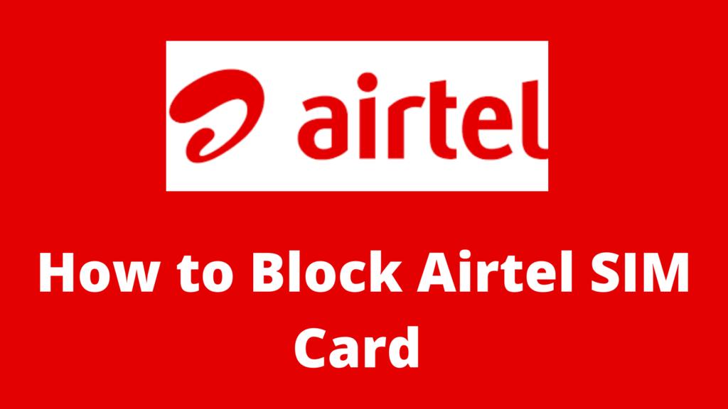 How to Block Airtel SIM Card 2021
