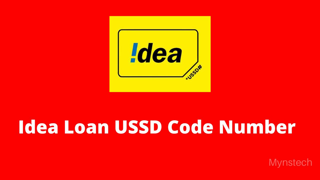 Idea Loan USSD Code Number 2021