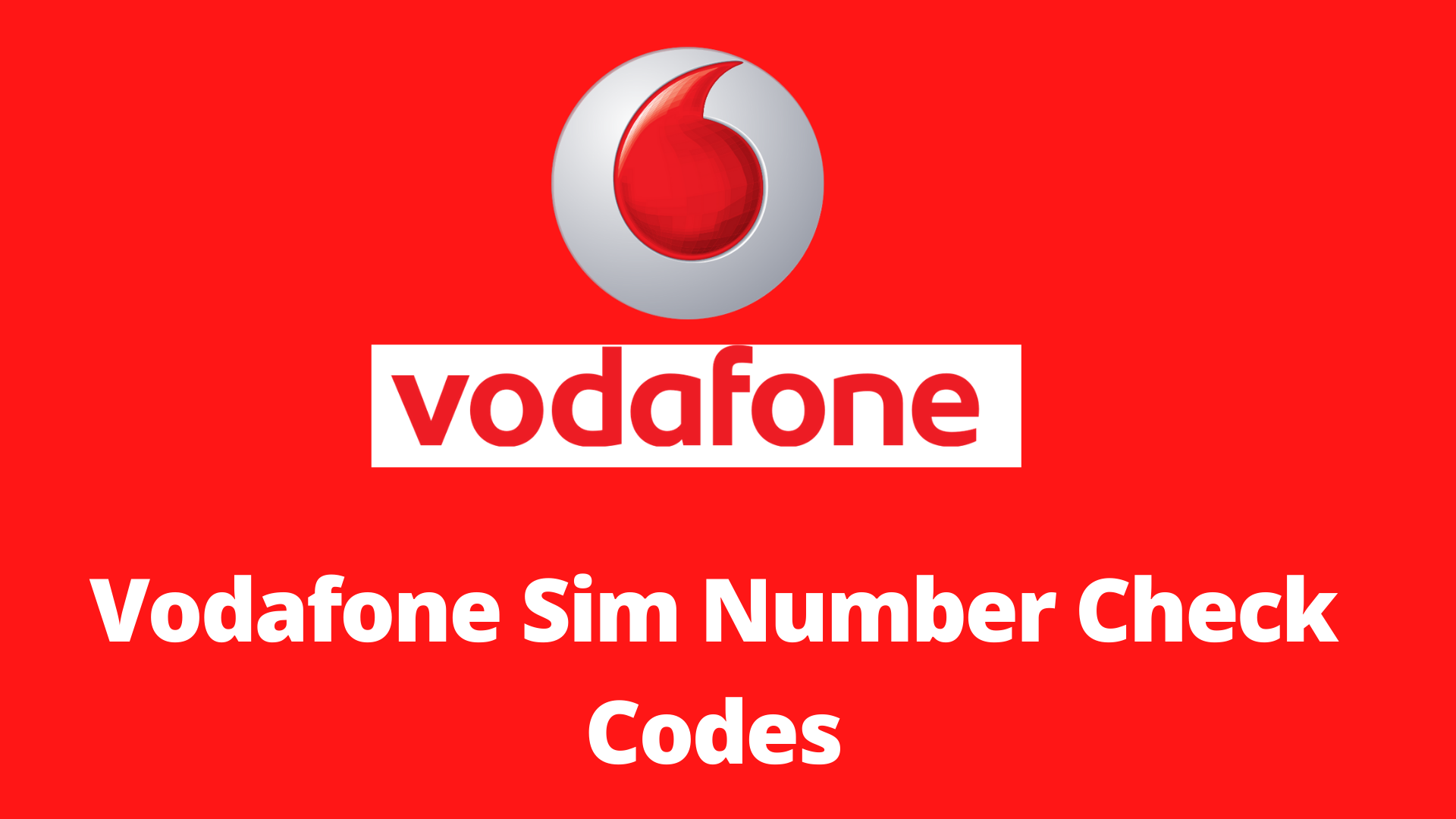 Vodafone Sim Number Check