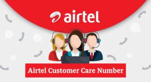 Airtel-Customer-Care-Number