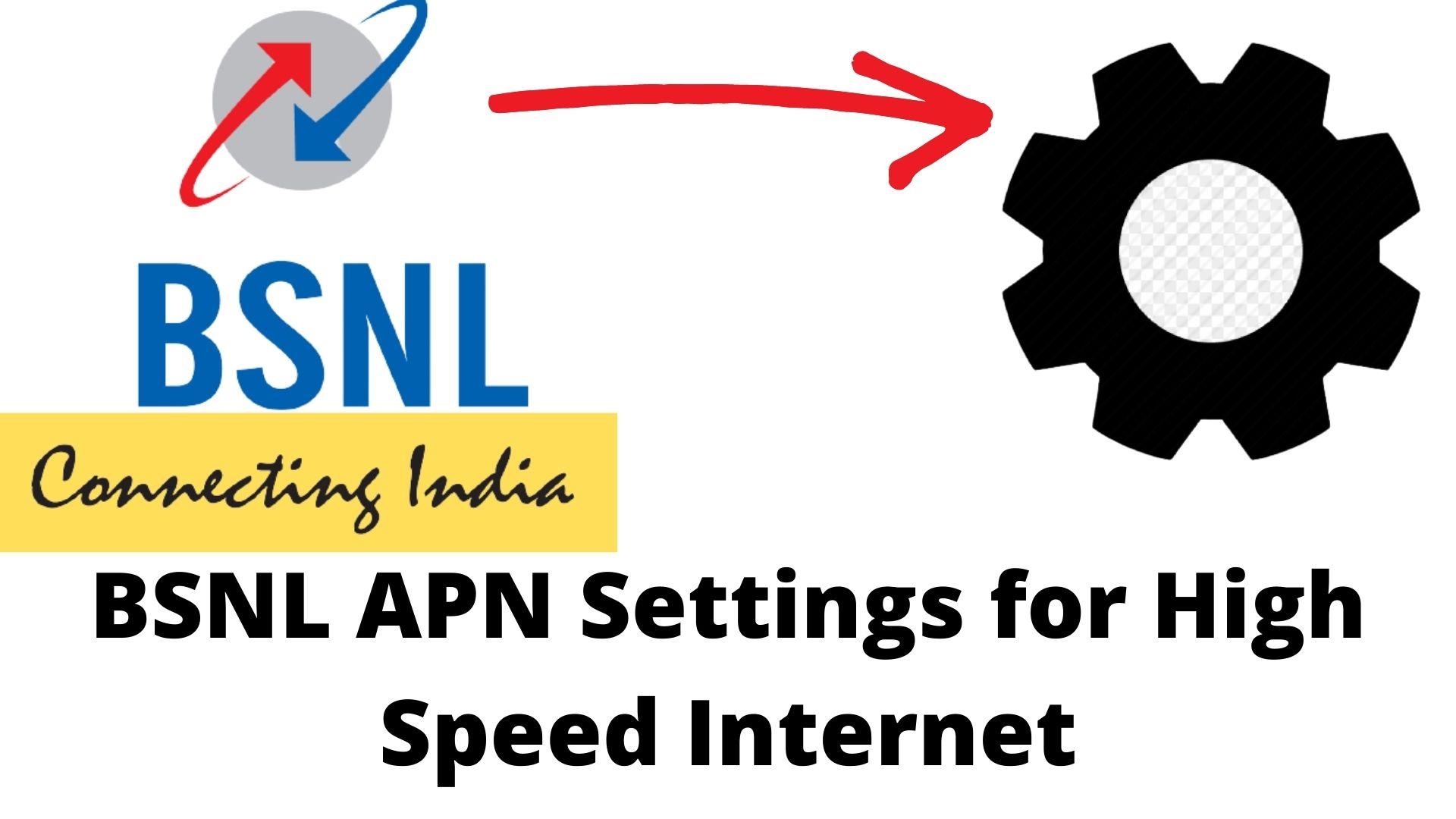 BSNL APN Settings for High Speed Internet