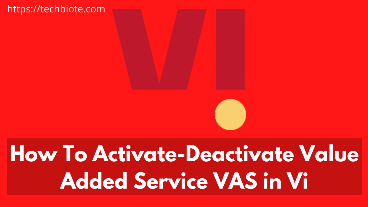 Activate/Deactivate Value Added Service (VAS) in Vi