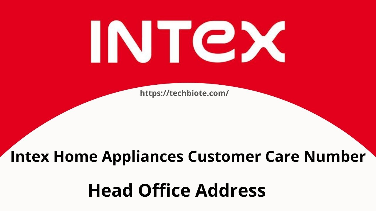 Intex Home Appliances Customer Care Number