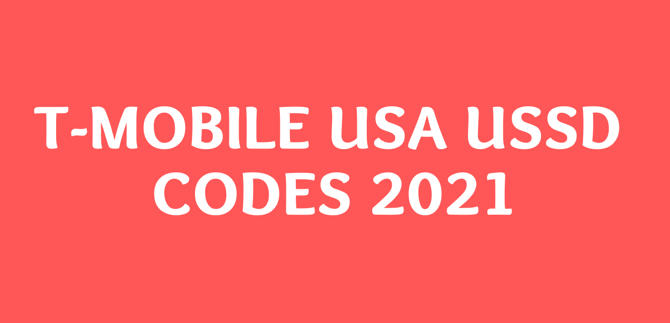 T-Mobile USSD Codes USA 2021