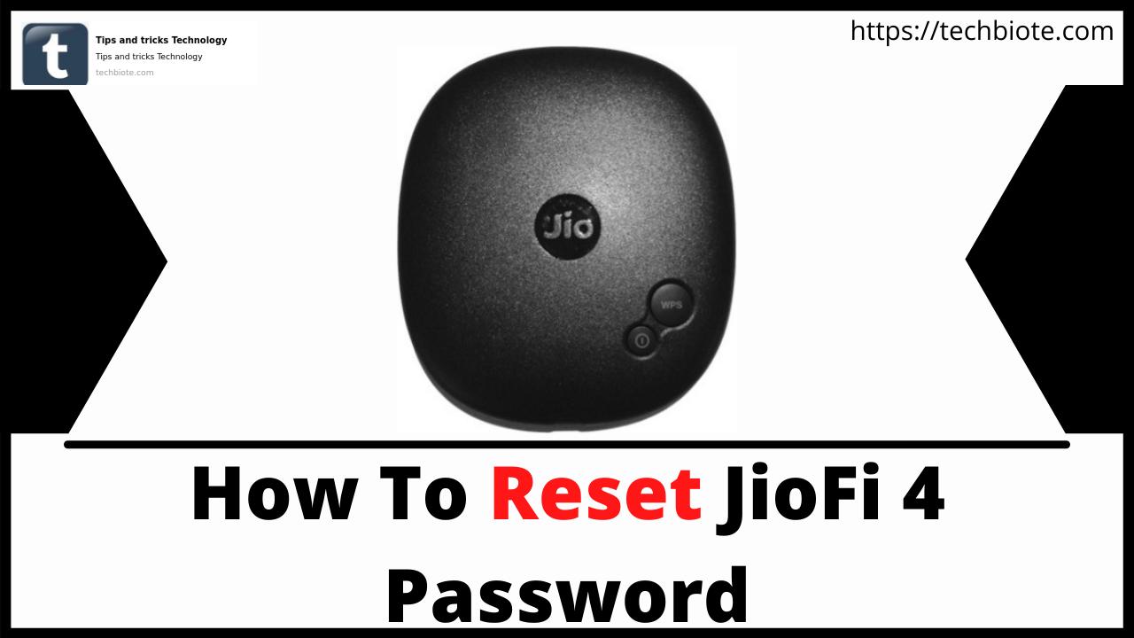 How To Reset JioFi 4 Password