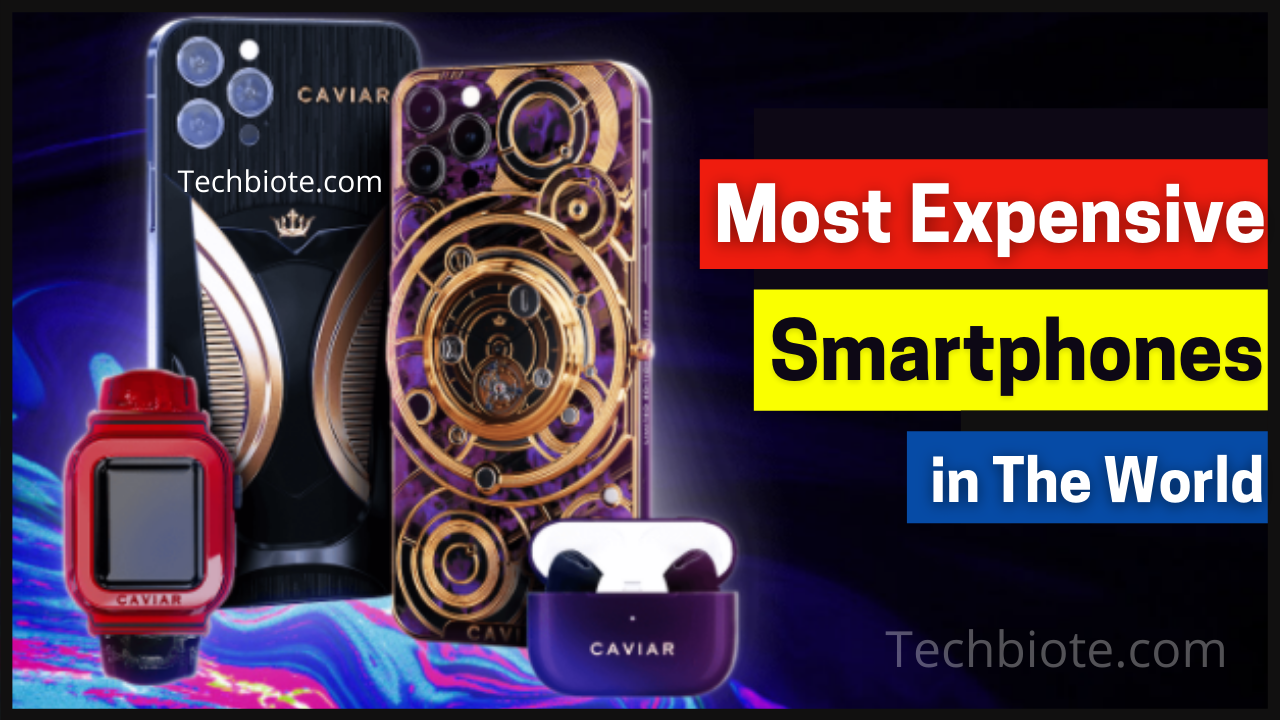 Most Expensive SmartPhones in The World