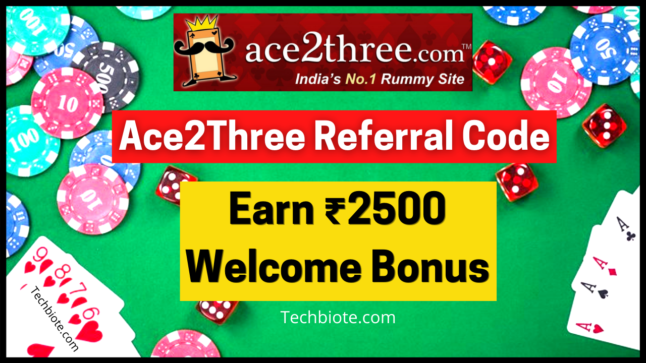 Ace2Three Referral Code