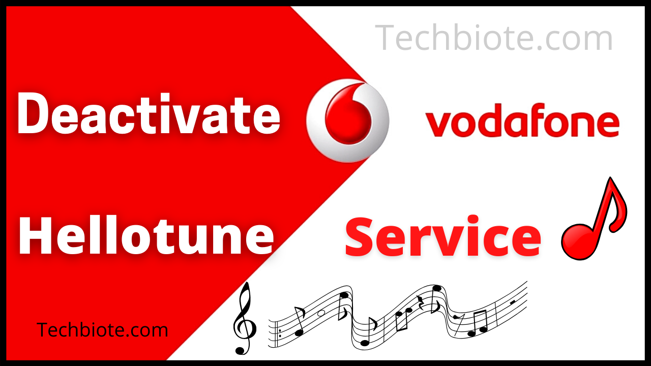 How To Activate/Deactivate Vodafone Hellotune Service