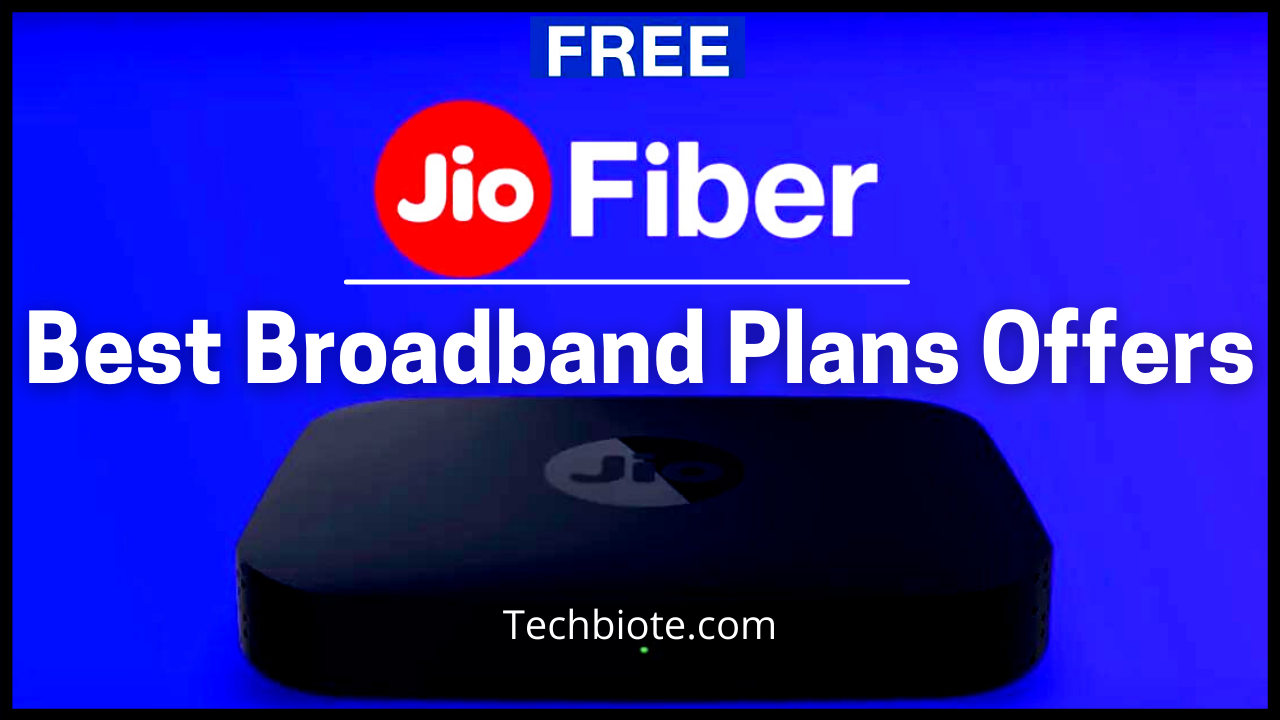 JioFiber Broadband Plans