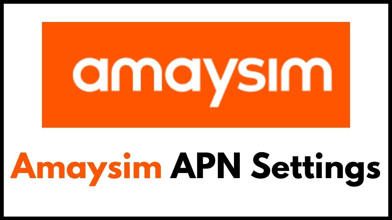 Amaysim APN Settings