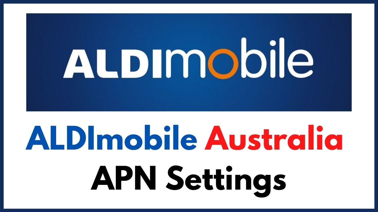 ALDImobile 4G LTE APN settings