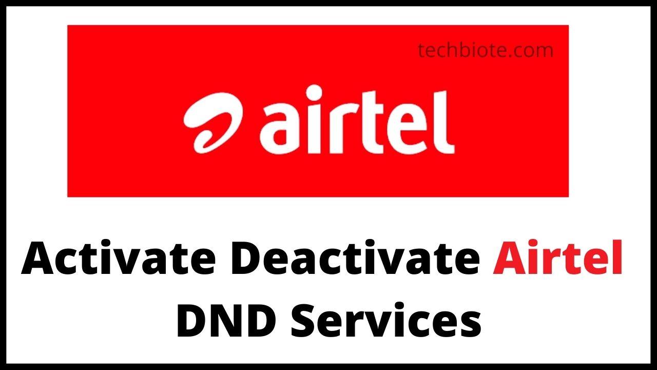 Activate Deactivate Airtel DND Services