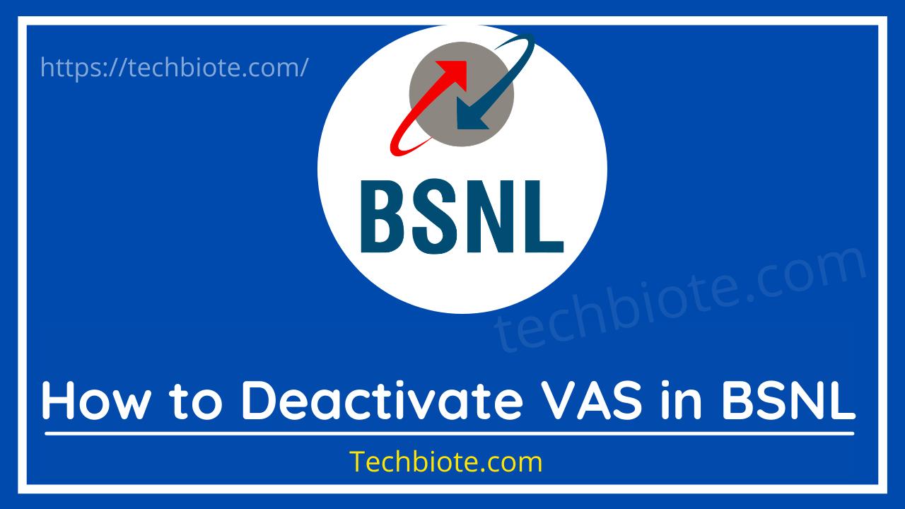 How to Deactivate VAS in BSNL