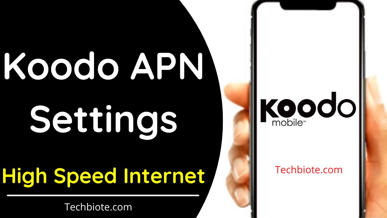 Koodo APN Settings