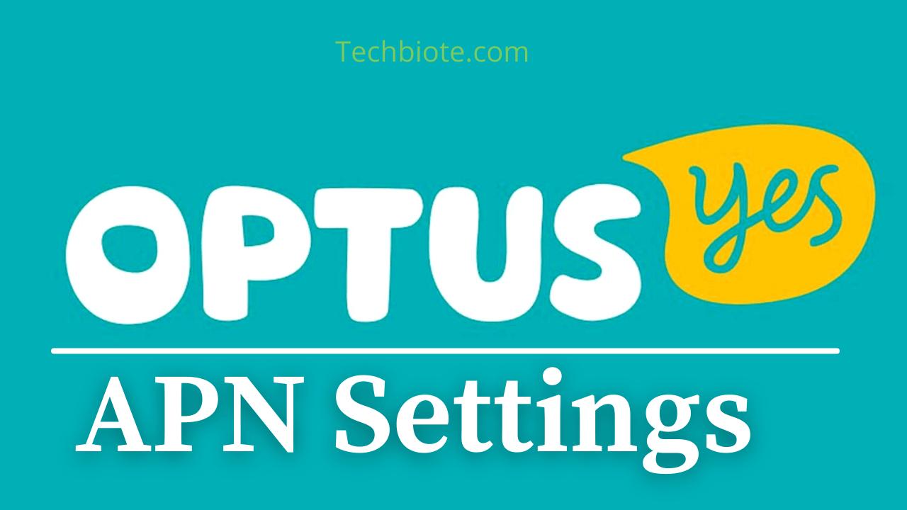 Optus APN Settings
