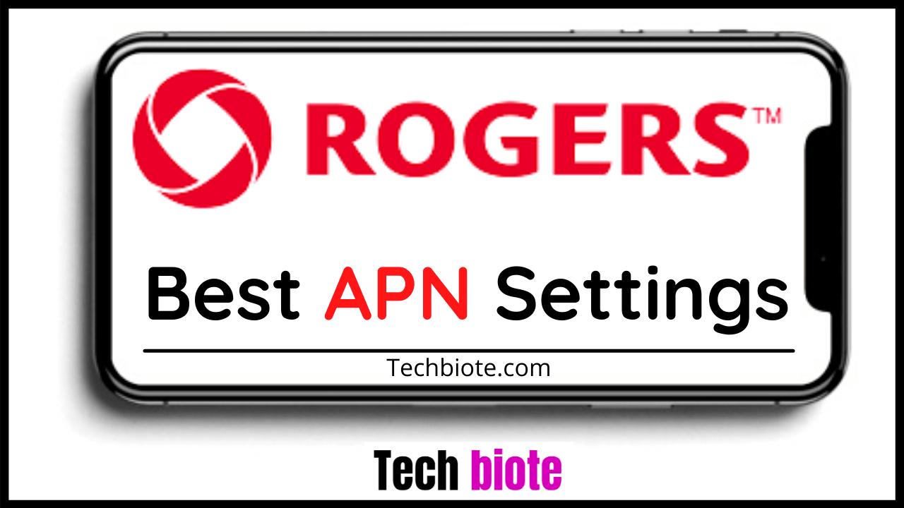 Rogers APN Settings
