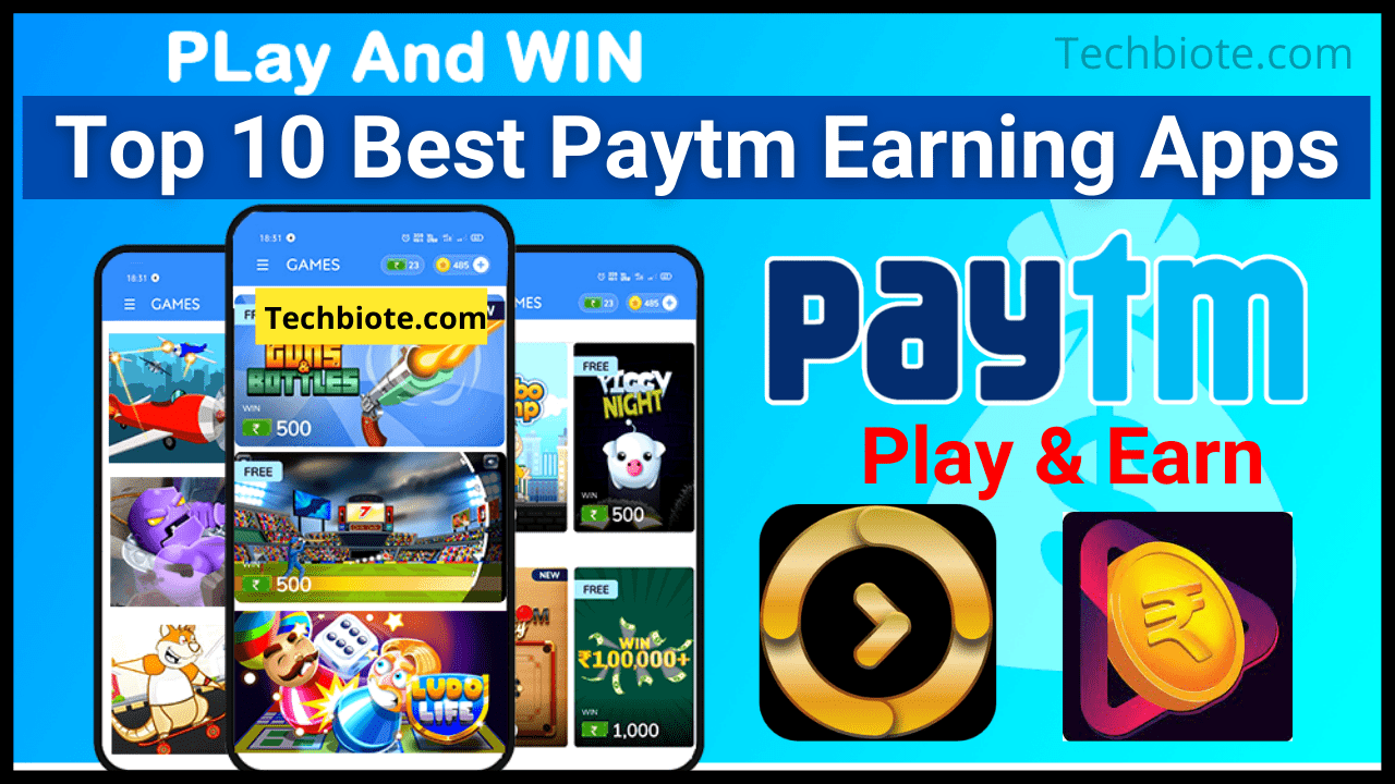Top 10 Best Paytm Earning Apps